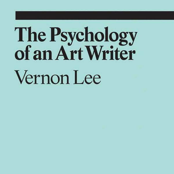 book-vernon-lee-the-psychology-of-an-art-writer