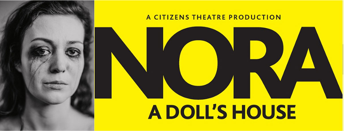 Citizens Theatre at Tramway: Nora: A Doll's House